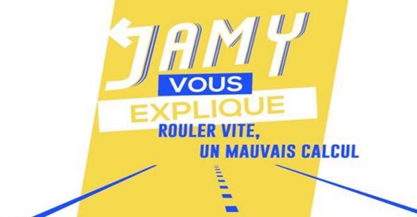 Rouler vite un mauvais calcul, Jamy vous explique...