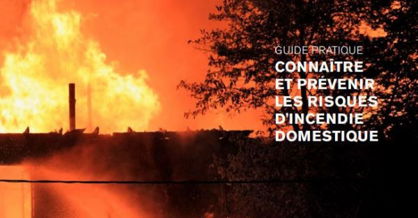 Découvrez notre guide sur les incendies domestiques